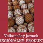 Veľkonočný jarmok Regionálny produkt